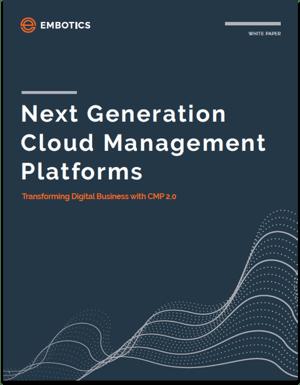 Next-Generation-Cloud-Management-Platforms